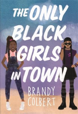 The Only Black Girls in Town image cover