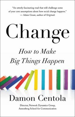 Change : how to make big things happen image cover