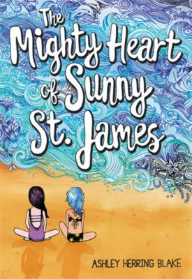 The mighty heart of Sunny St. James  image cover