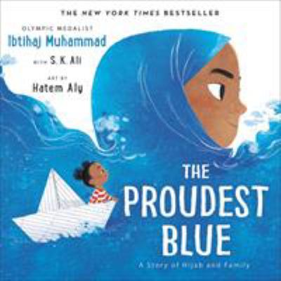 The Proudest Blue: A Story of Hijab and Family image cover