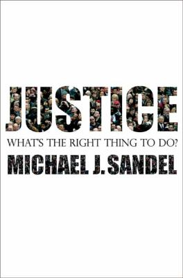 Justice : what's the right thing to do? image cover