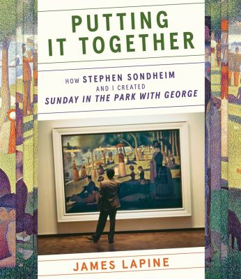 Putting it together : how Stephen Sondheim and I created  image cover