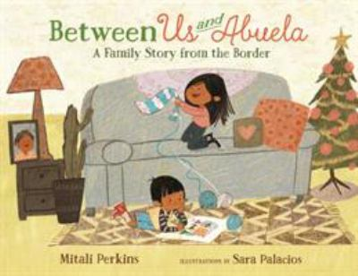 Between Us and Abuela: A Family Story from the Border image cover
