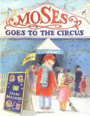 Moses goes to the circus  image cover