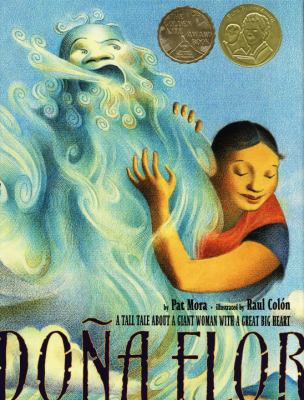 Doña Flor: A Tall Tale About a Giant Woman with a Great Big Heart image cover