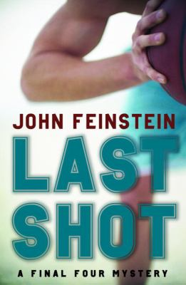 Last shot : a Final Four mystery image cover