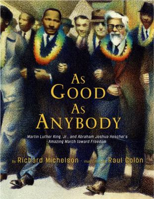 As Good As Anybody: Martin Luther King Jr. and Abraham Joshua Heschel's Amazing March toward Freedom image cover