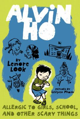 Alvin Ho : allergic to girls, school, and other scary things image cover