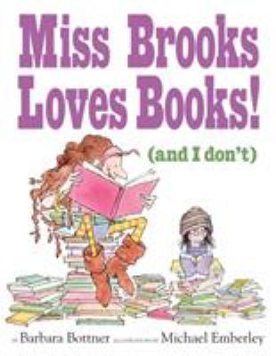 Miss Brooks Loves Books! (and I don't)  image cover