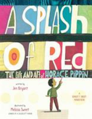 A Splash of Red: The Life and Art of Horace Pippin image cover