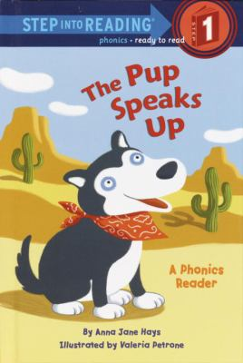 The pup speaks up : a phonics reader image cover