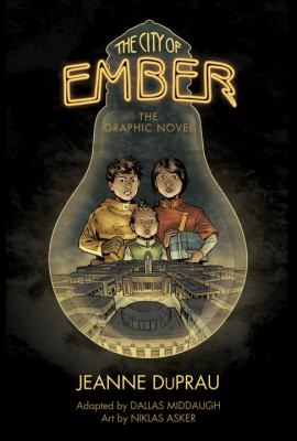 The city of Ember : the graphic novel / Jeanne DuPrau ; adapted by Dallas Middaugh ; art by Niklas Asker ; color by Niklas Asker and Bo Ashi ; lettering by Chris Dickey. image cover