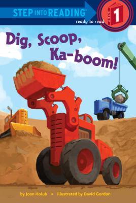 Dig, scoop, ka-boom! image cover