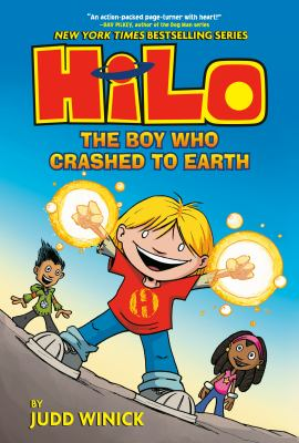 Hilo. The Boy Who Crashed to Earth. Book 1  image cover