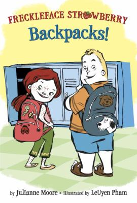 Freckleface Strawberry : Backpacks! image cover