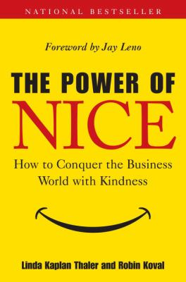 The Power of Nice: How to Conquer the Business World with Kindness image cover