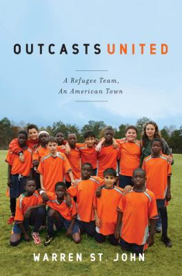 Outcasts United: A Refugee Team, An American Town image cover