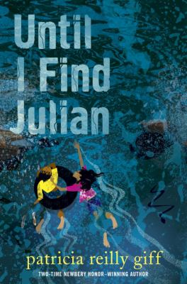 Until I find Julian / Patricia Reilly Giff. image cover