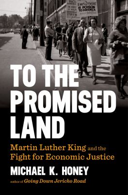 To the promised land : Martin Luther King and the fight for economic justice image cover