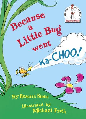 Because a little bug went ka-choo! image cover