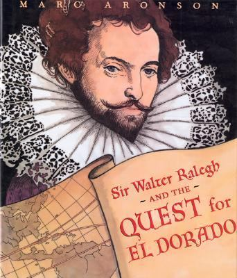 Sir Walter Ralegh and the Quest for El Dorado image cover