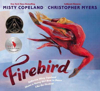Firebird : Ballerina Misty Copeland Shows a Young Girl How to Dance Like the Firebird image cover