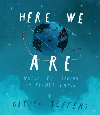 Here We Are: Notes for Living on Planet Earth image cover