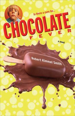 Chocolate fever : [a novel] image cover