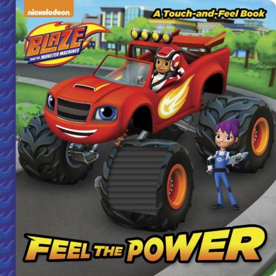 Feel the Power : a Touch-and-Feel Book. image cover