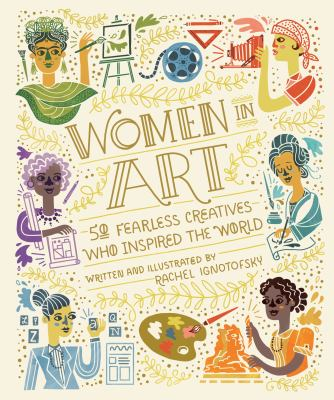 Women in Art : 50 Fearless Creatives who Inspired the World image cover