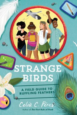 Strange Birds: A Field Guide to Ruffling Feathers image cover