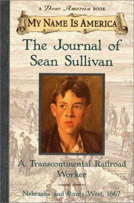 The Journal of Sean Sullivan: A Transcontinental Railroad Worker image cover