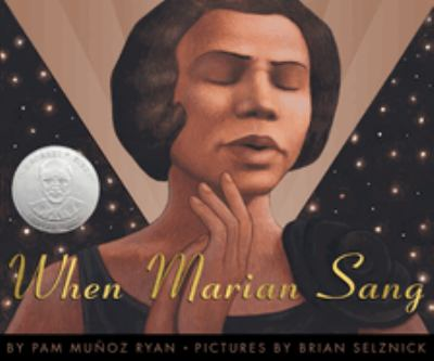 When Marian sang : the true recital of Marian Anderson : the voice of a century image cover
