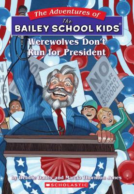 Werewolves don't run for president image cover