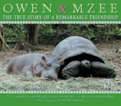 Owen & Mzee : the true story of a remarkable friendship image cover
