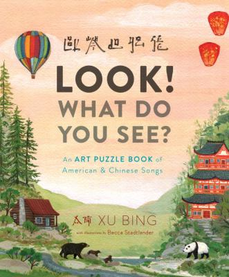 Look! what do you see? : an art puzzle book of American and Chinese songs image cover