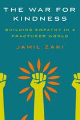 The War for Kindness: Building Empathy in a Fractured World image cover