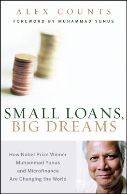 Small Loans, Big Dreams: How Nobel Prize Winner Muhammad Yunus and Microfinance are Changing the World image cover