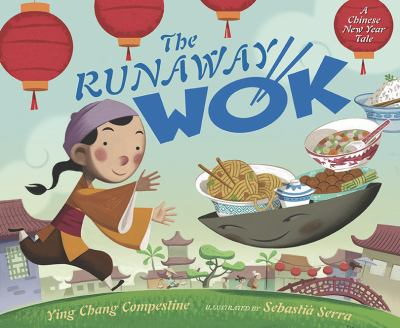 The runaway wok : a Chinese New Year tale image cover
