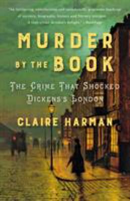 Murder by the book : the crime that shocked Dickens's London image cover