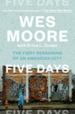 Five Days: The Fiery Reckoning of an American City image cover