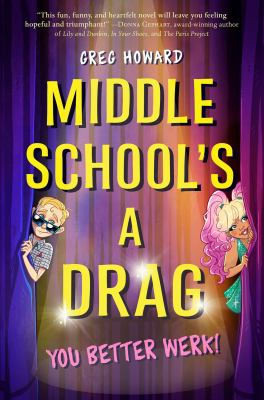 Middle School's a Drag : You Better Werk! image cover