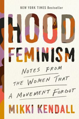 Hood feminism : notes from the women that a movement forgot image cover