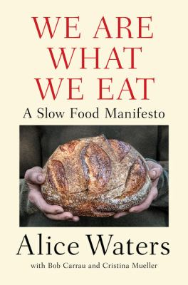 We are what we eat : a slow food manifesto image cover