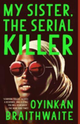 <em>My Sister the Serial Killer</em>