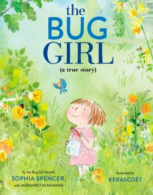 The bug girl : a true story image cover