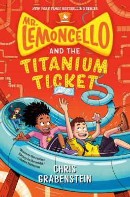 Mr. Lemoncello and the titanium ticket image cover