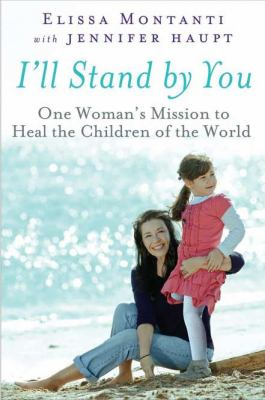 I'll Stand by You: One Woman's Mission to Heal the Children of the World image cover