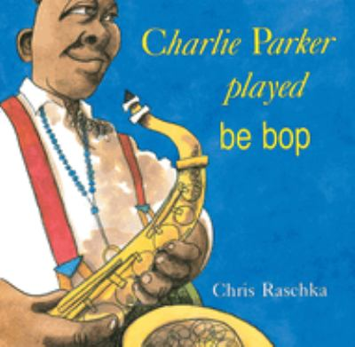 Charlie Parker played be bop image cover