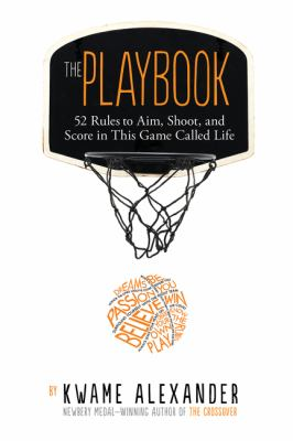 The Playbook : 52 Rules to Aim, Shoot, and Score in This Game Called Life image cover